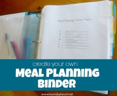 create your own meal planning binder - momsbyheart.net #meal #planning