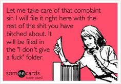 I can't wait to hear your complaint...