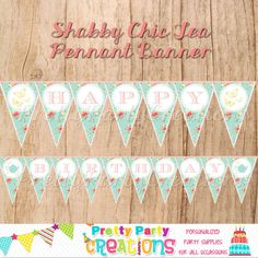 SHABBY CHIC TEA Pennant Banner  You Print  by PrettyPartyCreations, $8.50