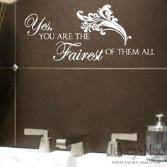 Bathroom Wall Decal - Fairest of them All - Princess - Vinyl Wall Art Sticker