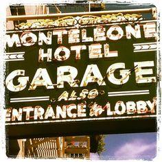 Hotel Monteleone iconic neon garage sign