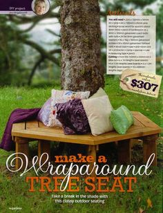 DIY Tree Seat: Love to put this around a tree planted when I get my own place. That way it can grow with my family. :)