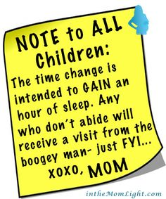 Here's to all the already tired Moms & Dads out there - Happy Time Change!