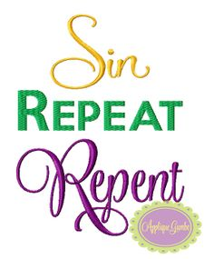 Sin Repeat Repent Mardi Gras Machine by GeauxBabyBoutiqueLA, $4.00
