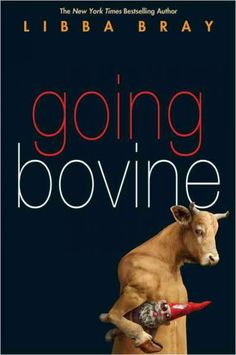 Going Bovine by Libba Bray  Cameron Smith, a disaffected sixteen year-old who, after being diagnosed with Creutzfeld Jakob's (aka mad cow) disease, sets off on a road trip with a death-obsessed video gaming dwarf he meets in the hospital in an attempt to find a cure.