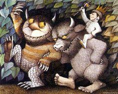 Let the wild rumpus start! - Maurice Sendak.