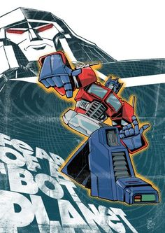 Optimus Prime: Fear of a 'Bot Planet - Marcelo Baez