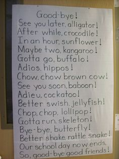 Cute end of day/year poem for my kinders to say! I am going to say the first part and they will say the end. I can already picture them now acting like the animals in the poem. Tooo cute to resist