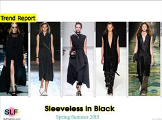 Sleeveless (coat, elongated jacket) in Black Style Trend for Spring Summer 2015.Balenciaga, Victoria Beckham, Aganovich,Rag and Bone, and Dries Van Noten#Spring2015 #SS15