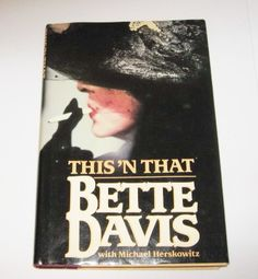 Bette Davis Autobiography This 'N That Bette Davis by JunkMaster, $6.00