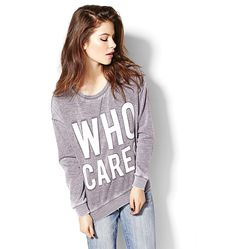 """Who Cares"" Graphic Sweatshirt"