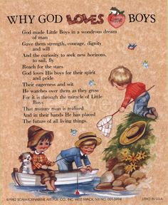 a cute inspirational quote about little boys  I have this in the boys room!