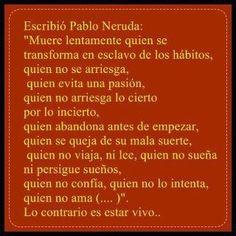 Pablo Neruda muere lentamente