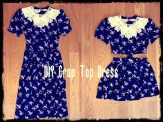 Taylor and Demolish: DIY Crop Top Dress