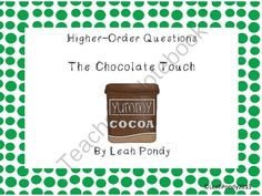 The Chocolate Touch Higher Order Thinking Questions from Interventionist@Work! on TeachersNotebook.com (14 pages)