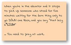 Do you need to pray at work? #9