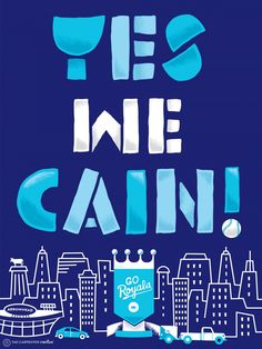 Yes We Cain by Tad Carpenter #WorldSeries #BattleoftheBats #LoCain