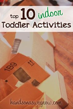 Top 10 Indoor Activities for Toddlers - great list for the winter when we're stuck indoors.