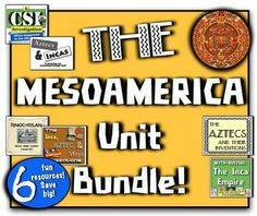The Mesoamerica Unit: 6 fun, hands-on resources for the Incas, Aztecs,  Mayas!