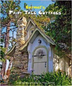 Storybook Cottag Cottages Travel Books Fairi Tale Carmel Fairi Tale
