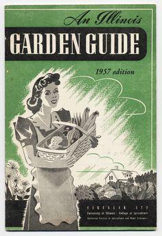 An Illinois Garden Guide, 1957 Edition garden project, vintag illinoi