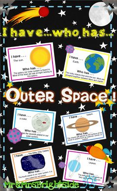 I have who has Outer Space : A 20 slide printable game or activity about space, planets, and the solar system.