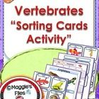 "The "" Vertebrate Sorting Cards Activity ""  is design to help your students review, reinforce and assess their knowledge about the five classes of v..."