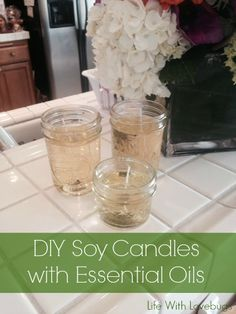 DIY Soy Candles with Essential Oils-Allergen FREE! - Life With Lovebugs