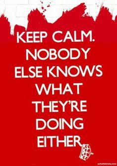 Stay Calm :)