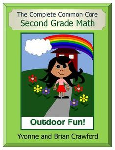 The Complete Common Core Second Grade Math - A colorful book that includes activities, games and worksheets for ALL of the Common Core standards for Second Grade Math. $