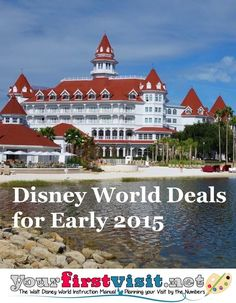 Disney World Deals Released for Early 2015 - The Walt Disney World Instruction Manual --yourfirstvisit.net