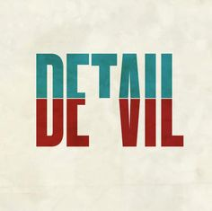 Devil in the Detail in #Typography #Design #Inspiration