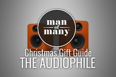 Christmas Gift Guide - The Audiophile