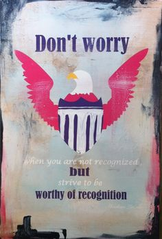 """""""Don't Worry"""" political quote on wood"""