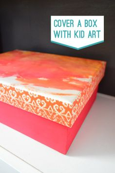 Cover a box with kid art by YHL- fun with nieces and nephews