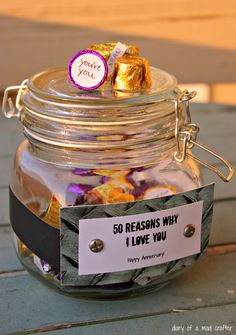 50 Reasons Why I Love You Jar- such a cute anniversary gift idea or even to ask bridesmaids and on the bottom after the candy is gone will you be my bridesmaid?