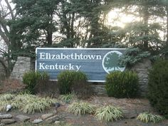 Elizabethtown, Kentucky...not just a movie...was born there.
