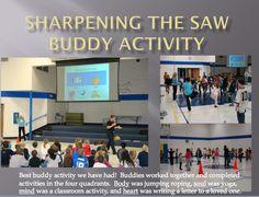 Leader in Me - Oak Grove School: Missouri Buddy Assembly: Sharpen the Saw