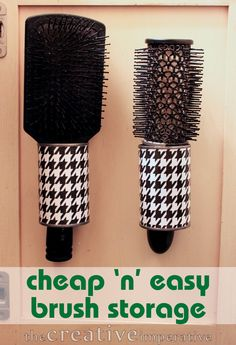 The Creative Imperative: Hanging Hairbrush Storage from Tin Cans!  I'm thinking the right size cans could mean perfect storage for multiple things- including my flat iron & hair dryer!