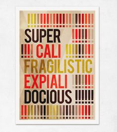 SUPERCALIFRAGILISTICEXPIALIDOCIOUS. Special price. Extra Large illustration print 16.50 x 23.4 (A2). Big Poster.. €9,00, via Etsy.