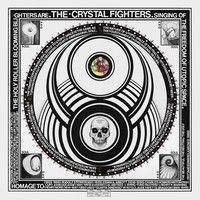 Crystal Fighters - Cave Rave by Crystal Fighters on SoundCloud