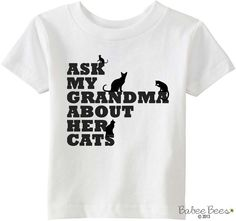 Ask My Grandma About Her Cats - Cute pregnancy announcement for Grandma, Toddler Cat shirt, Infant Shirt, Baby Bodysuit