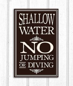Shallow Water No Diving Wood Cabin Cottage Lake Pool Sign