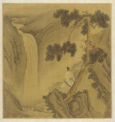 Landscape: a man looking at a waterfall - 1644-1911  Li Tang , (Chinese, ca. 1050s-after 1130) - Qing dynasty  Ink and color on silk  李唐