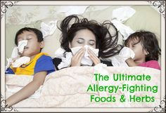 The Ultimate Allergy-Fighting Foods and Herbs (And Secret Tricks to Stop Allergy Attacks) - Girl Meets Nourishment | http://girlmeetsnourishment.com/allergy-fighting-foods-herbs/