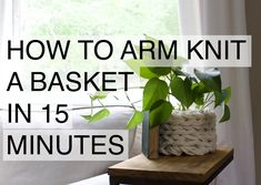 How to Arm Knit a Ba