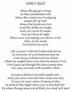 Don't Quit - first picture i bought for my son when i was pregnant with him had this poem on it. <3 it!!