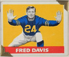 Leaf Gum, Co., Chicago, IL. Fred Davis, from the All-Star Football series (R401-2), issued by Leaf Gum Company, 1948. The Metropolitan Museum of Art, New York. The Jefferson R. Burdick Collection, Gift of Jefferson R. Burdick (Burdick 326, R401-2.34) #MetGridironGreats