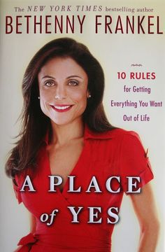 bethenny frankel, a place of yes #selfhelp #positivethinking #mustread