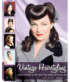 Vintage Hairstyling: Retro Styles with Step by Step Techniques Book #uniquevintage